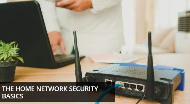 the home network security basics